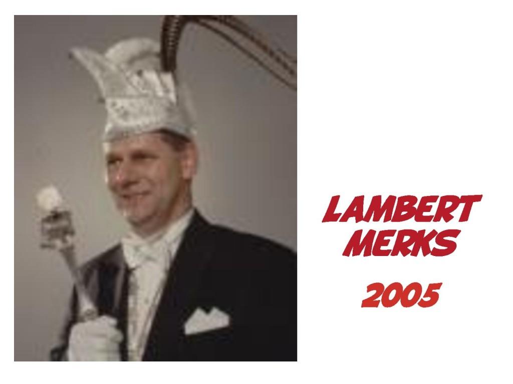 Lamber Merks: 2005